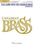 【お取り寄せ対応商品】トランペットソロ楽譜 Play Along with The Canadian Brass - Trumpet I 15 Intermediate Pieces ダウンロードオーディオ 【2020年2月取扱開始】