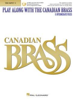 画像1: 【お取り寄せ対応商品】トランペットソロ楽譜 Play Along with The Canadian Brass - Trumpet I 15 Intermediate Pieces ダウンロードオーディオ 【2020年2月取扱開始】