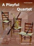クラリネット4重奏楽譜 A Playful Quartet 作曲:Raymond Decancq/レイモンド・デカンク 【2020年8月取扱開始】