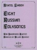 サックス5重奏楽譜  Eight Russian Folk Songs/8つのロシア民謡   作曲:Anatoly Konstantinovich Liadov/アナトーリ・K.リャードフ   【2020年8月取扱開始】