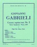 金管8重奏楽譜  Canzon Septimi Toni No. 2/第7旋法のカンツォン 第2番  作曲:Giovanni Gabrieli /ジョヴァンニ・ガブリエリ 【2020年8月取扱開始】