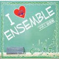 CD I LOVE ENSEMBLE VOL. 1: 金管編