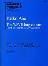 打楽器3重奏楽譜 「The WAVE Impressions」(ザ・ウェーブ インプレッションズ) 作曲/安倍圭子