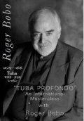 "DVD TUBA PROFONDO"" AN INSTERNATIONAL MASTERCLASS WITH ROGER BOBO(ロジャー・ボボ)(2009年5月9日発売)"