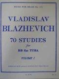 チューバ教材 70の練習曲 第1巻(70Studies:I) 作曲/ブラゼヴィッチ(Blazhevich,V,M.)