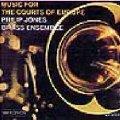 金管アンサンブルCD MUSIC FOR THE COURTS OF EUROPE